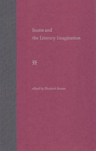 Incest and the Literary Imagination