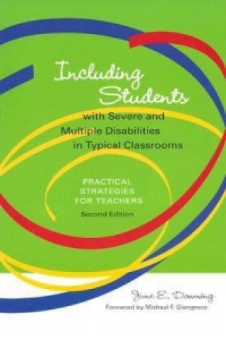 Including Students with Severe and Multiple Disabilities in Typical Classrooms