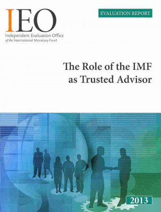 Role of IMF as Trusted Advisor