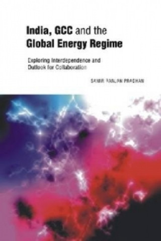 India, GCC and the Global Energy Regime
