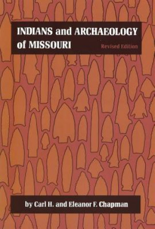 Indians and Archaeology of Missouri