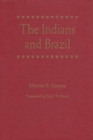 Indians and Brazil