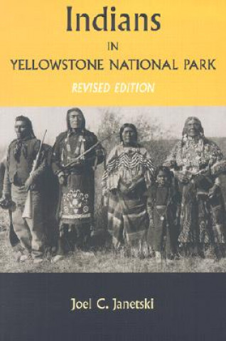 Indians in Yellowstone National Park