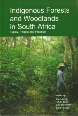Indigenous Forests and Woodlands in South Africa