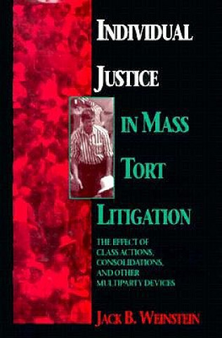 Individual Justice in Mass Tort Litigations