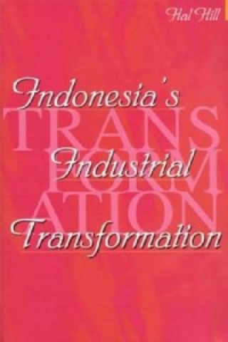 Indonesia's Industrial Transformation