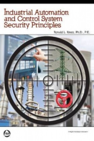 Industrial Automation and Control System Security Principles