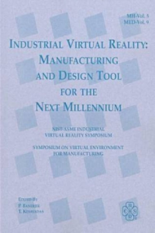 Industrial Virtual Reality and Virtual Environments for Manufacturing
