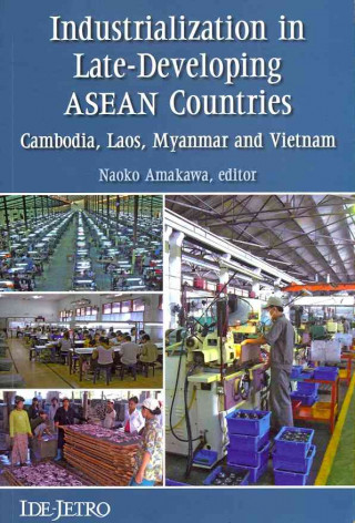 Industrialization in Late-developing ASEAN Countries