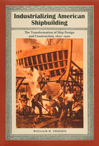 Industrializing American Shipbuilding