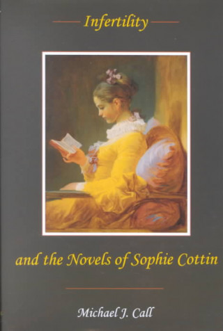 Infertility and the Novels of Sophie Cottin