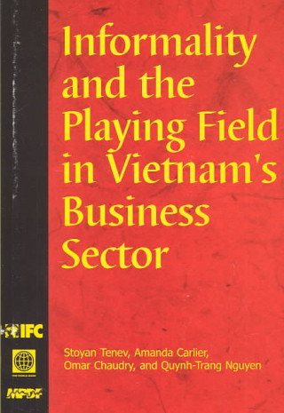 Informality and the Playing Field in Vietnam's Business Sector