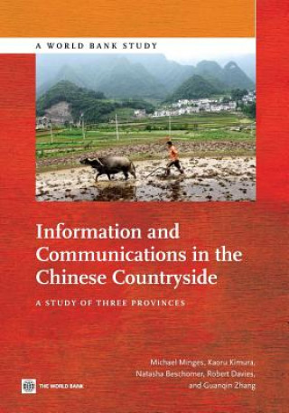 Information and Communications in the Chinese Countryside