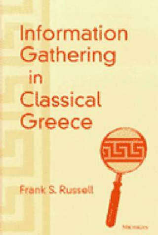 Information Gathering in Classical Greece