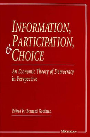 Information, Participation and Choice
