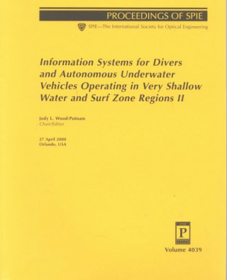 Information Systems for Divers and Autonomous Underwater Vehicles Operating in Very Shallow Water and Surf Zone Regions II