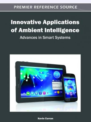 Innovative Applications of Ambient Intelligence