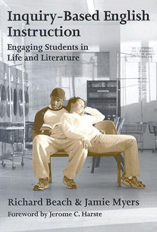 Inquiry-based English Instruction Engaging Students in Life and Literature