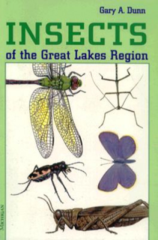 Insects of the Great Lakes Region