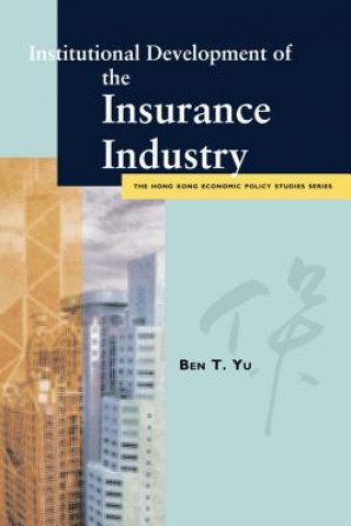 Institutional Development of the Insurance Industry