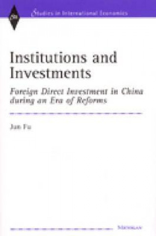 Institutions and Investments