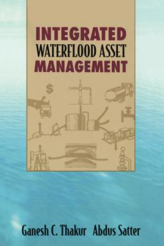 Integrated Waterflood Management