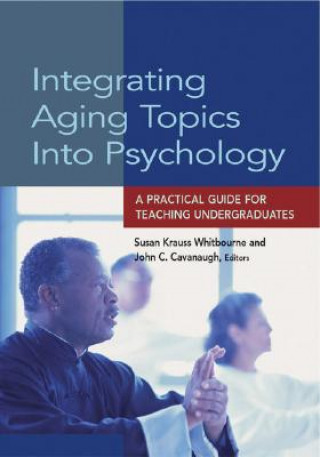 Integrating Aging Topics into Psychology