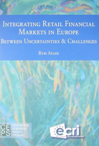 Integrating Retail Financial Markets in Europe