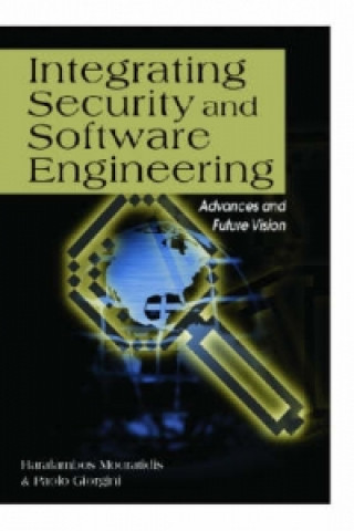 Integrating Security and Software Engineering