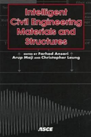 Intelligent Civil Engineering Materials and Structures