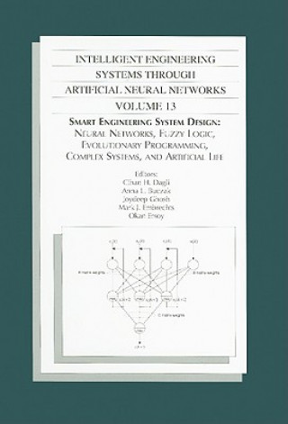 Intelligent Engineering Systems Through Artificial Neural Networks, Volume 13