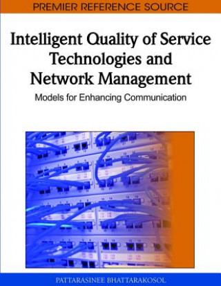 Intelligent Quality of Service Technologies and Network Management