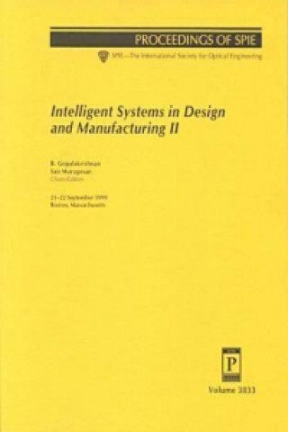 Intelligent Systems in Design and Manufacturing II