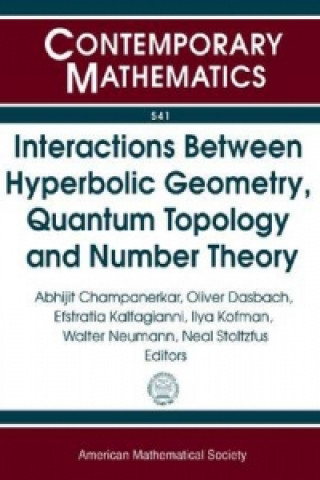 Interactions Between Hyperbolic Geometry, Quantum Topology, and Number Theory
