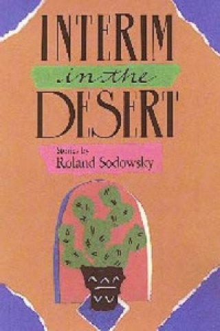 Interim in the Desert
