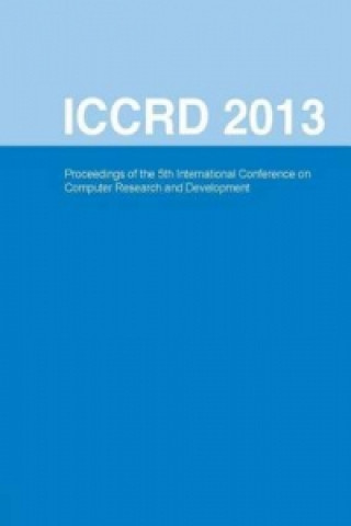 International Conference on Computer Research and Development (ICCRD 2013)