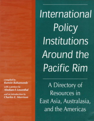 International Policy Institutions Around the Pacific Rim