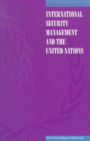 International Security Management and the United Nations