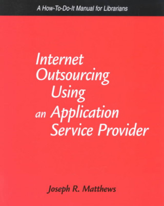 Internet Outsourcing Using an Application Service Provider