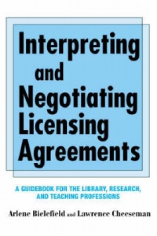 Interpreting and Negotiating Licensing Agreements