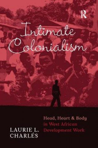 Intimate Colonialism