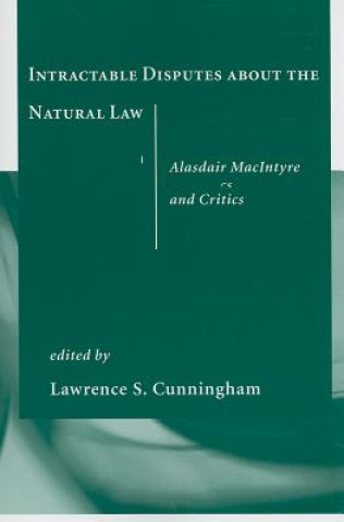 Intractable Disputes About the Natural Law