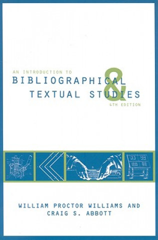 Introduction to Bibliographical and Textual Studies