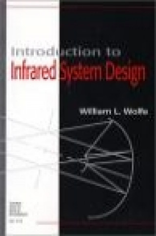 Introduction to Infrared System Design