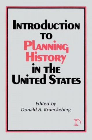Introduction to Planning History in the United States