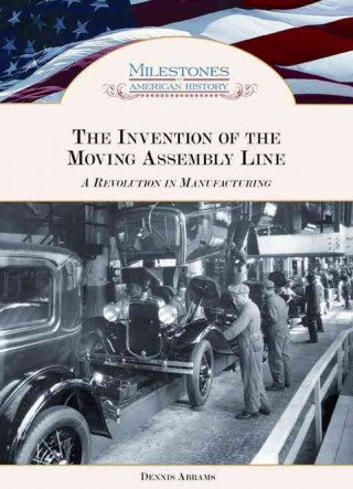 Invention of the Moving Assembly Line