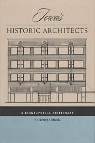 Iowa's Historic Architects