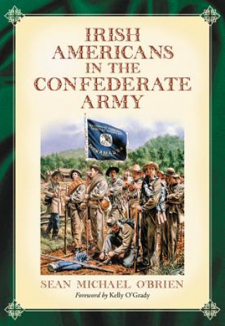 Irish Americans in the Confederate Army