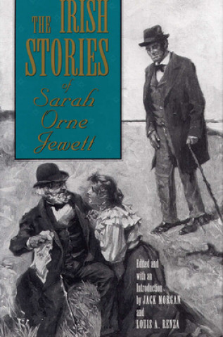 Irish Short Stories of Sarah Orne Jewett