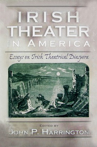 Irish Theater in America